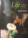 Life: The Science of Biology (High School Printing)