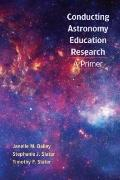 Astronomy Education Research Primer