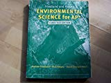 Friedland and Relyea Environmental Science for Ap* Class Test Edition