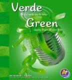 Verde/Green: Mira el verde que te rodea/Seeing Green All Around Us (Colores/Colors) (Multili...