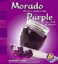 Morado Mira El Morado Que Te Rodea = Purple  Seeing Purple All around Us