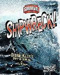Shipwreck! Debbie Kiley's Story of Survival