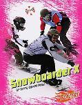 Snowboarder X