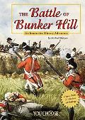 Battle of Bunker Hill An Interactive History