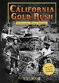 California Gold Rush An Interactive History Adventure