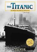 Titanic An Interactive History Adventure