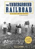 Underground Railroad An Interactive History Adventure