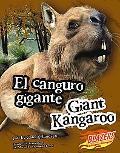 El Canguro Gigante/Giant Kangaroo