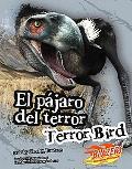 El Pajaro del Terror/Terror Bird