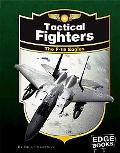 Tactical Fighters