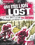 One Million Lost: The Battle of the Somme