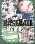 Greatest Baseball Records