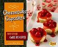 Cheesecake Cupcakes and Other Cake Recipes