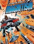 Attractive Story of Magnetism with Max Axiom, Super Scientist