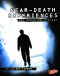 Near-Death Experiences: The Unsolved Mystery