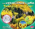 Las Estaciones Del Ao: Seasons of the Year