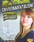 Environmentalism: How You Can Make a Difference