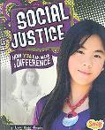 Social Justice: How You Can Make a Difference