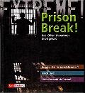 Prison Break!: And Other Adventures Underground