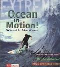 Ocean in Motion: Surfing and the Science of Waves