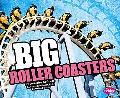 Big Roller Coasters (Pebble Plus)