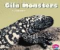 Gila Monsters (Pebble Plus)