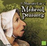 The Miserable Life of Medieval Peasants (The Middle Ages)