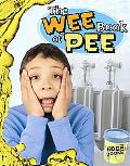The Wee Book of Pee (Edge Books)