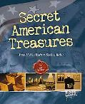 Secret American Treasures: From Hidden Vaults to Sunken Riches (Edge Books)