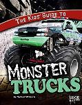 The Kids' Guide to Monster Trucks (Edge Books)