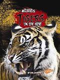 Tigers: On the Hunt (Blazers)