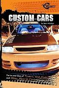 Custom Cars: The Ins and Outs of Tuners, Hot Rods, and Other Muscle Cars (Rpm)