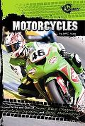 Motorcycles: The Ins and Outs of Super Bikes, Choppers, and Other Motorcycles (Rpm)