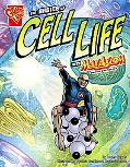 The Basics of Cell Life With Max Axiom, Super Scientis (Graphic Science)