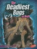 The Deadliest Bugs on Earth (The World's Deadliest)