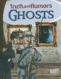 Ghosts: Truth and Rumors