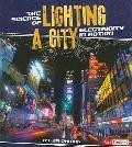 The Science of Lighting a City: Electricity in Action (Action Science)