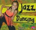 Jazz Dancing (Dance, Dance, Dance)