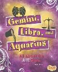 Gemini, Libra, and Aquarius: All About the Air Signs (Zodiac Fun)