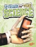 Strange but True Science