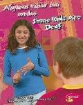 Algunos ninos son sordos/ Some Kids Are Deaf (Comprendiendo Las Diferencias/ Understanding D...