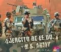 El ejercito de Estados Unidos/ The U.S. Army (Ramas Militares/ Military Branches) (Spanish E...