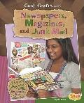 Cool Crafts With Newspapers, Magazines, and Junk Mail: Green Projects for Resourceful Kids (...
