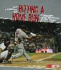The Science of Hitting a Home Run: Forces and Motion in Action (Action Science) (Fact Finder...