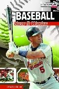 Baseball: How It Works (The Science of Sports) (Sports Illustrated Kids: the Science of Sports)