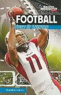 Football: How It Works (The Science of Sports) (Sports Illustrated Kids: the Science of Sports)
