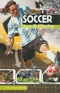 Soccer: How It Works (The Science of Sports) (Sports Illustrated Kids: the Science of Sports)
