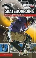 Skateboarding: How It Works (The Science of Sports) (Sports Illustrated Kids: the Science of...