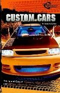 Custom Cars: The Ins and Outs of Tuners, Hot Rods, and Other Muscle Cars (Rpm) (Velocity: Rpm)