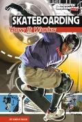 Skateboarding : How It Works